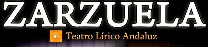 Rincón acoge dos grandes producciones de Zarzuela del Teatro Lírico Andaluz los días 26 y 27 de agosto
